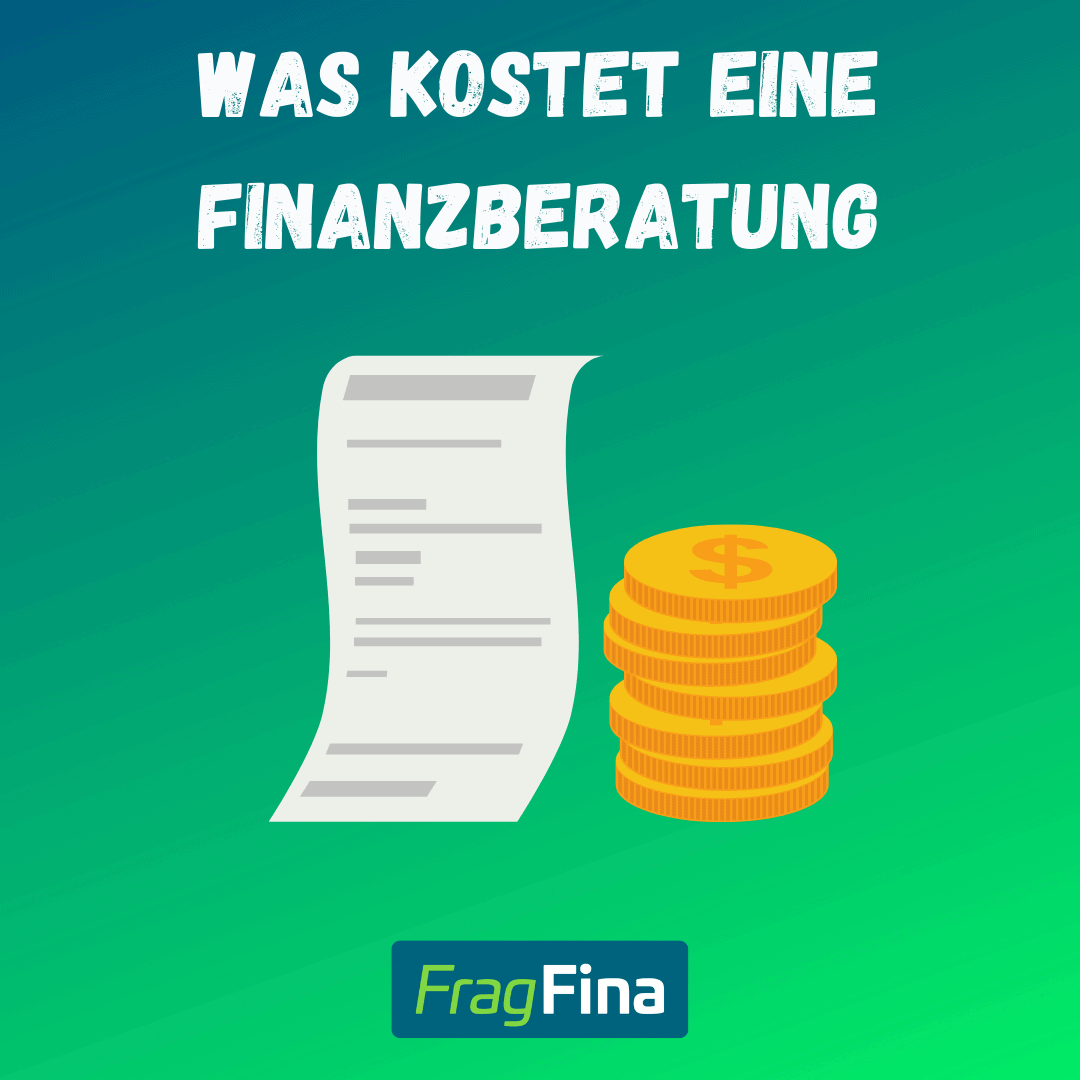 Was kostet eine Finanzberatung?